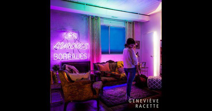 Geneviève Racette - Les aurores boréales