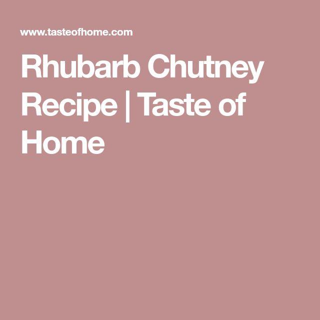Rhubarb Chutney Recipe   Taste of Home