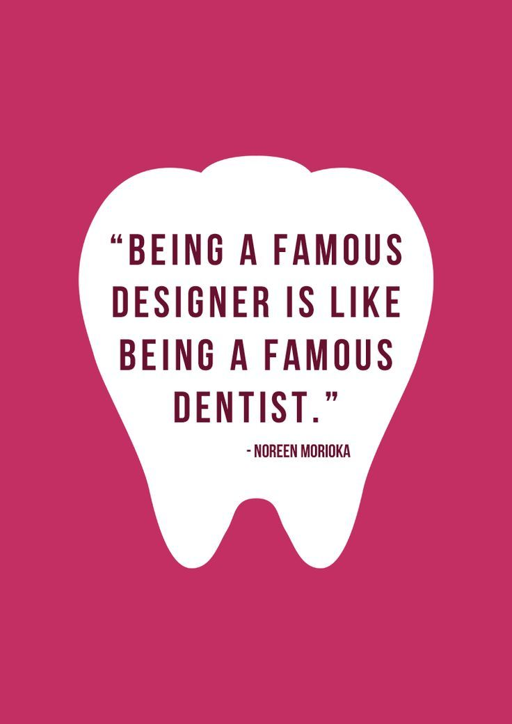 A Very Good Quote Dentist Quotes Pinterest Dental Dental Unique Dentist Quotes