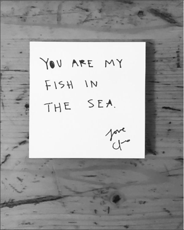 "Of all the fish in the sea, you're my favorite one by far. | ""You are my fish in the sea."" — Cleo Wade"