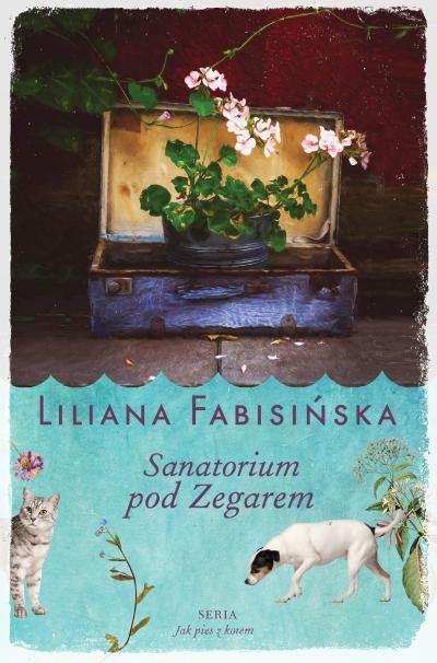Sanatorium pod Zegarem -   Fabisińska Liliana , tylko w empik.com: 29,49 zł. Przeczytaj recenzję Sanatorium pod Zegarem. Zamów dostawę do dowolnego salonu i zapłać przy odbiorze!
