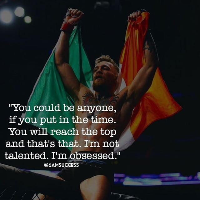 Tag your team #6amsuccess great words from Conor McGregor