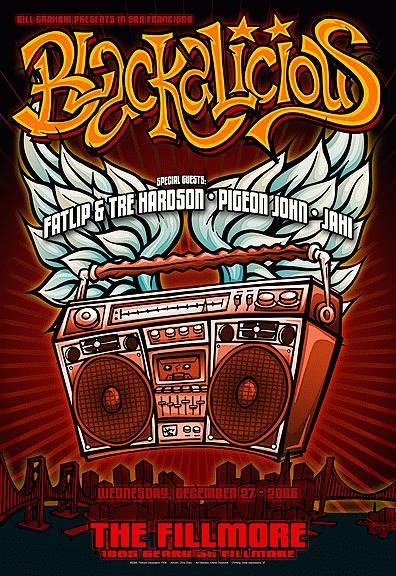 Original concert poster for Blackalicious, Fatlip & Tre Hardson, Pigeon John & Jahi at The Fillmore in San Francisco. 13x19 card stock. Art by Chris Shaw. F836.      List Price: $50.00
