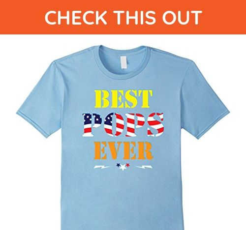 Mens Best Pops Ever Happy Independence Day US Flag T-Shirt Gift Large Baby Blue - Holiday and seasonal shirts (*Amazon Partner-Link)