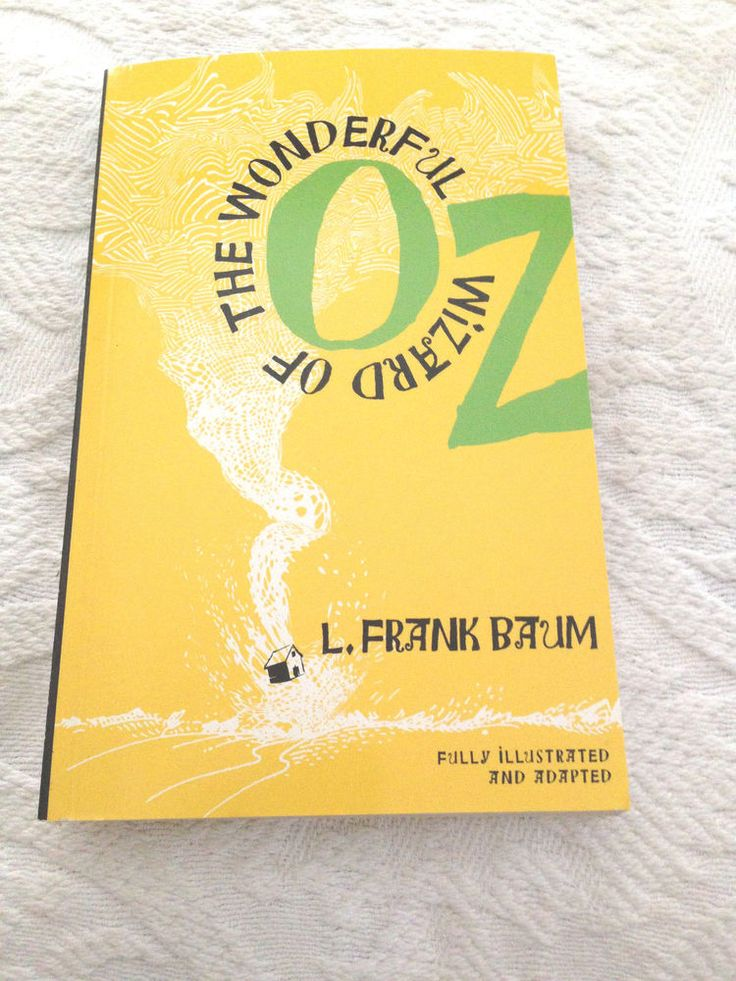 The Wonderful Wizard of Oz Fully Illustrated and Adapted 2013 Paperback Book