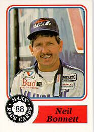 Neil Bonnett (1946 - 1994) Auto Race Car Driver. He earned 18 Winston Cup Series victories during his 18-year career. Among his 18 wins were back-to-back victories in NASCAR's longest (miles) race -- the Coca-Cola 600 (1982 and 1983). He also won back-to-back Busch Clash (now Bud Shootout) races at Daytona International Speedway (1983 and 1984).