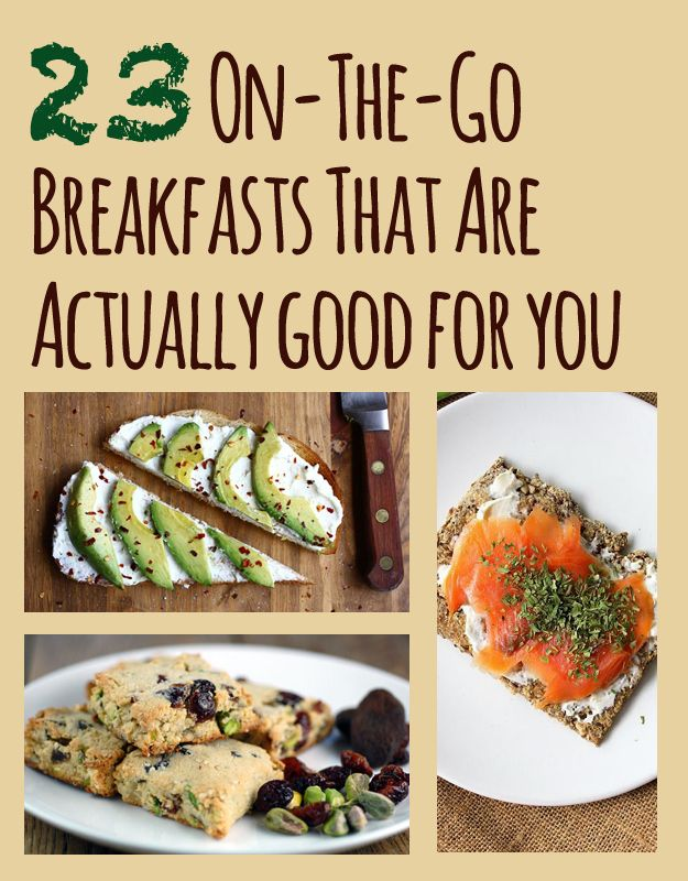 23 On-The-Go Breakfasts That Are Actually Good For You - If I can take it to work, it's a good day.
