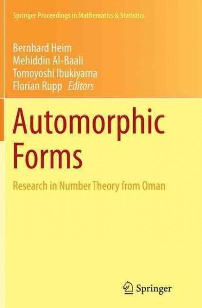 Automorphic Forms: Research in Number Theory from Oman