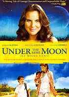 La misma lunaunder the same moon essay