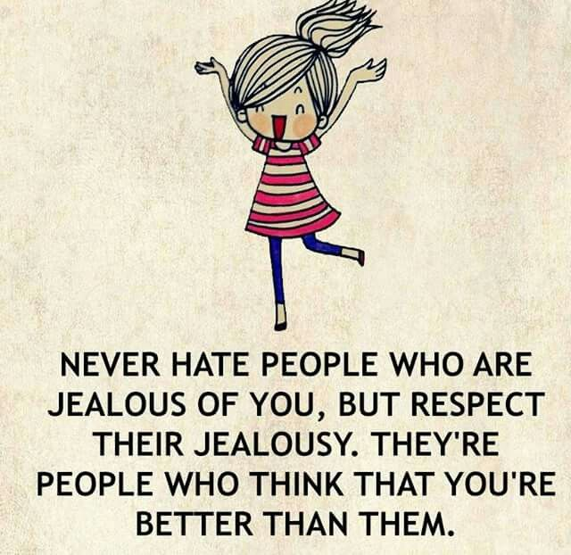 Never hate...