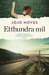 Etthundra mil av Jojo Moyes