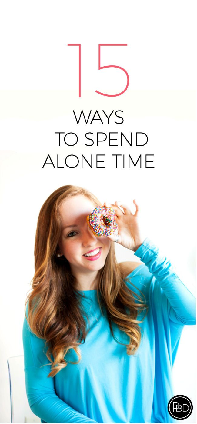 15 Ways to Spend Alone Time   Progression By Design