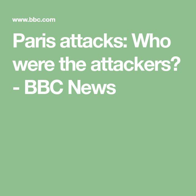 Paris attacks: Who were the attackers? - BBC News