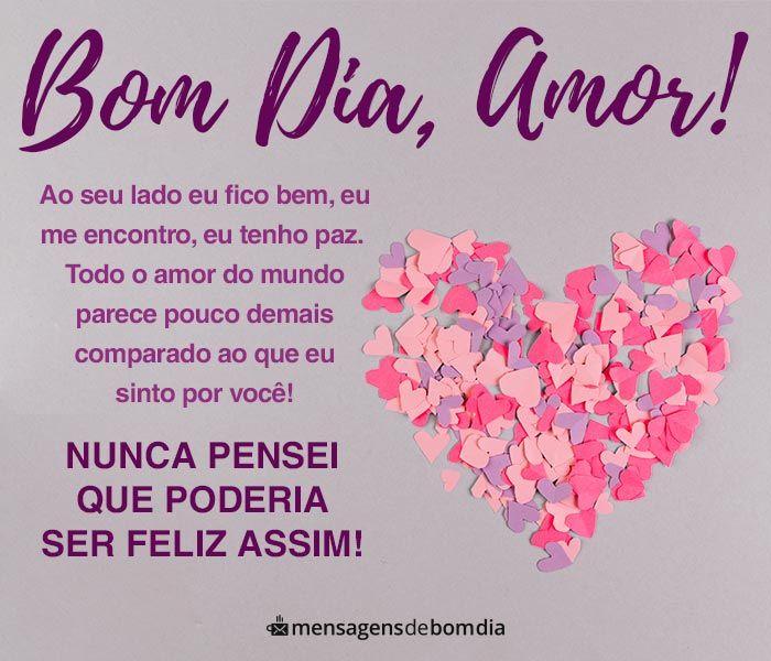 Bom Dia Amor Você Me Faz Feliz Bom Dia Para Namorado