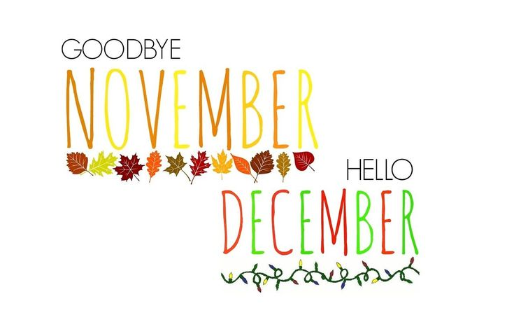 Goodbye November Hello December | Goodbye November Hello December Pictures, Photos, and Images for ...