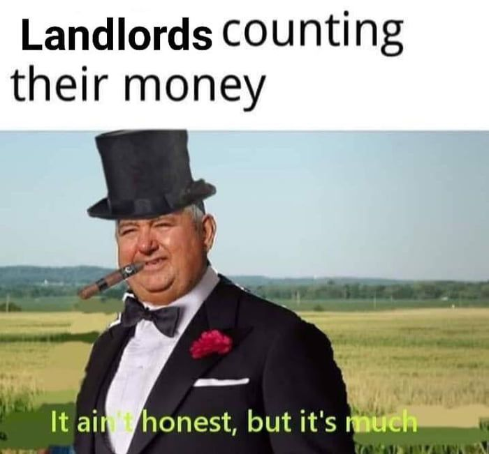 No No Being A Landlord Internet Funny Memes