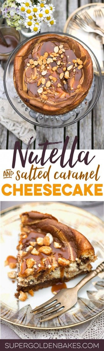 This baked Nutella and salted caramel cheesecake is out of this world delicious! Make it a day ahead to allow for it to set before serving #cheesecake #Nutella   Supergolden Bakes