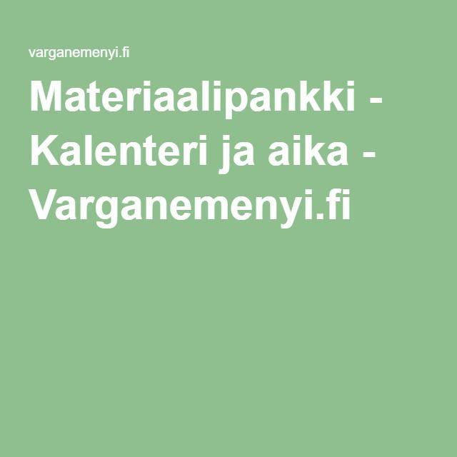 Materiaalipankki - Kalenteri ja aika - Varganemenyi.fi