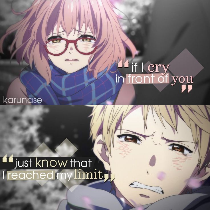 """""""If I cry in front of you, just know that I reached my limit.."""" 