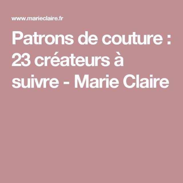 Patrons de couture: 23 créateurs à suivre - Marie Claire