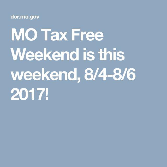 MO Tax Free Weekend is this weekend, 8/4-8/6 2017!