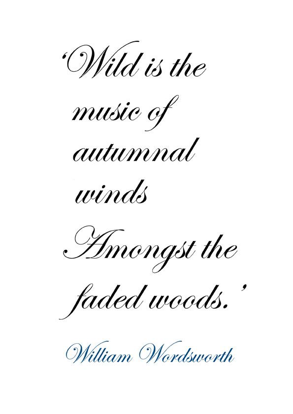 ♔ 'Wild is the music of autumnal winds Amongst the faded woods.' ~ William Wordsworth