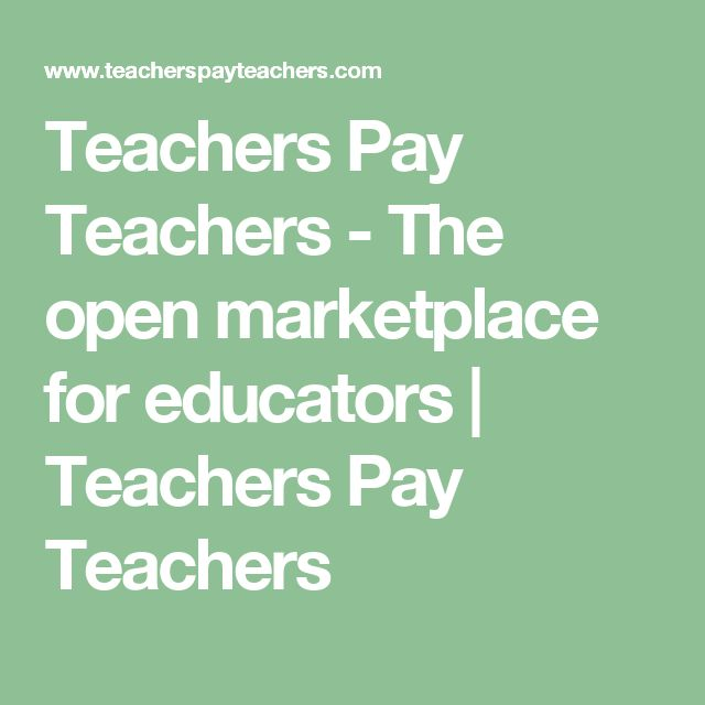 Teachers Pay Teachers - The open marketplace for educators | Teachers Pay Teachers