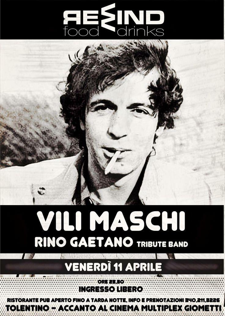 Vili Maschi Rino Gaetano Tribute Band venerdì 11 #aprile 2014 ore  23.30 Rewind  #Tolentino #rinogaetano