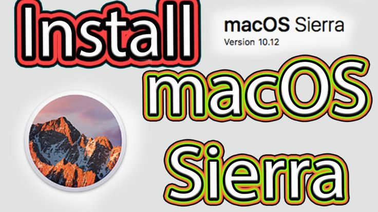 How to Install macOS Sierra Full Guide [Video]