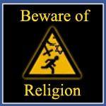 Beware of religion #atheism