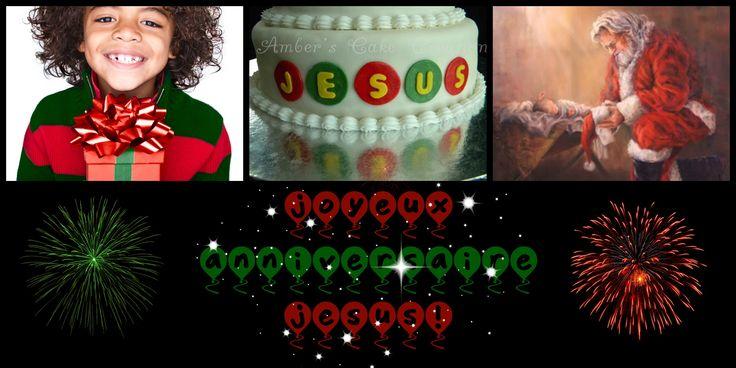 Joyeux Anniversaire Jésus !
