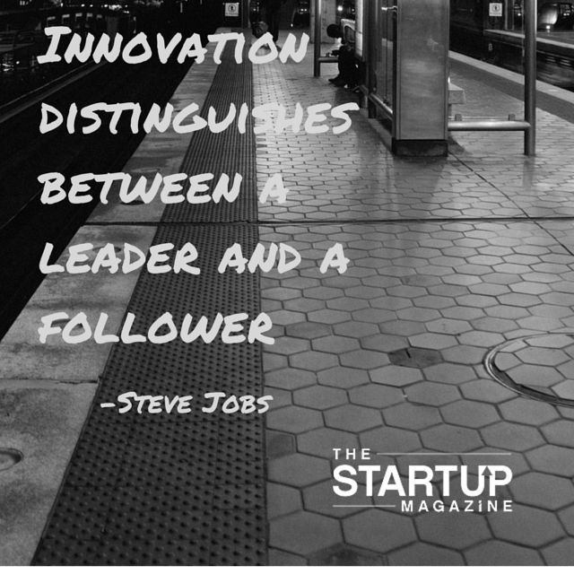 Innovation distinguishes between a leader and a follower - #stevejobs steve jobs   #TSMSmart #cahse #vision#startupmag #startup #entrepreneur #business #motivation #motivationalquotes #working #biz #photooftheday #photo #quotes #startupmagazine #inspiration #quote #inspirationalquote #justdoit #powerthroughthedailygrind #chasethevision #money #bedifferent #work #whydoyouwork