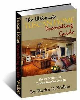 Tuscan Decor Guide The Ultimate Tuscan Home Decorating Guide in
