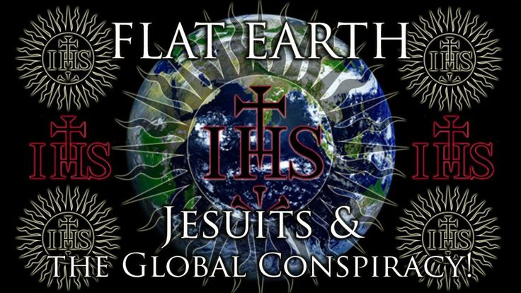 #Flat-#Earth: #Jesuits & the #Global #Conspiracy! - #YouTube #NASA #USA