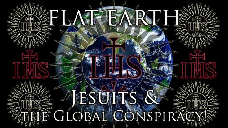 #Flat-#Earth: #Jesuits & the #Global #Conspiracy! - #YouTube #NASA #USA