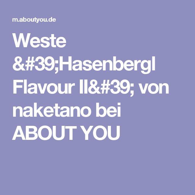 Weste 'Hasenbergl Flavour II' von naketano bei ABOUT YOU