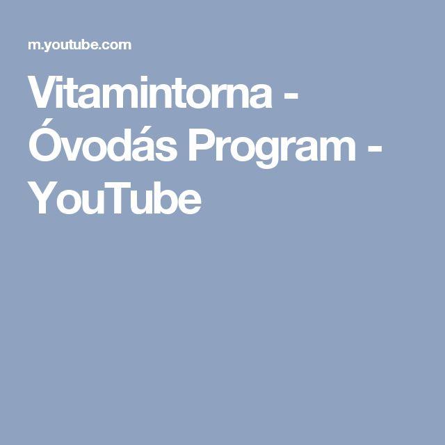 Vitamintorna - Óvodás Program - YouTube