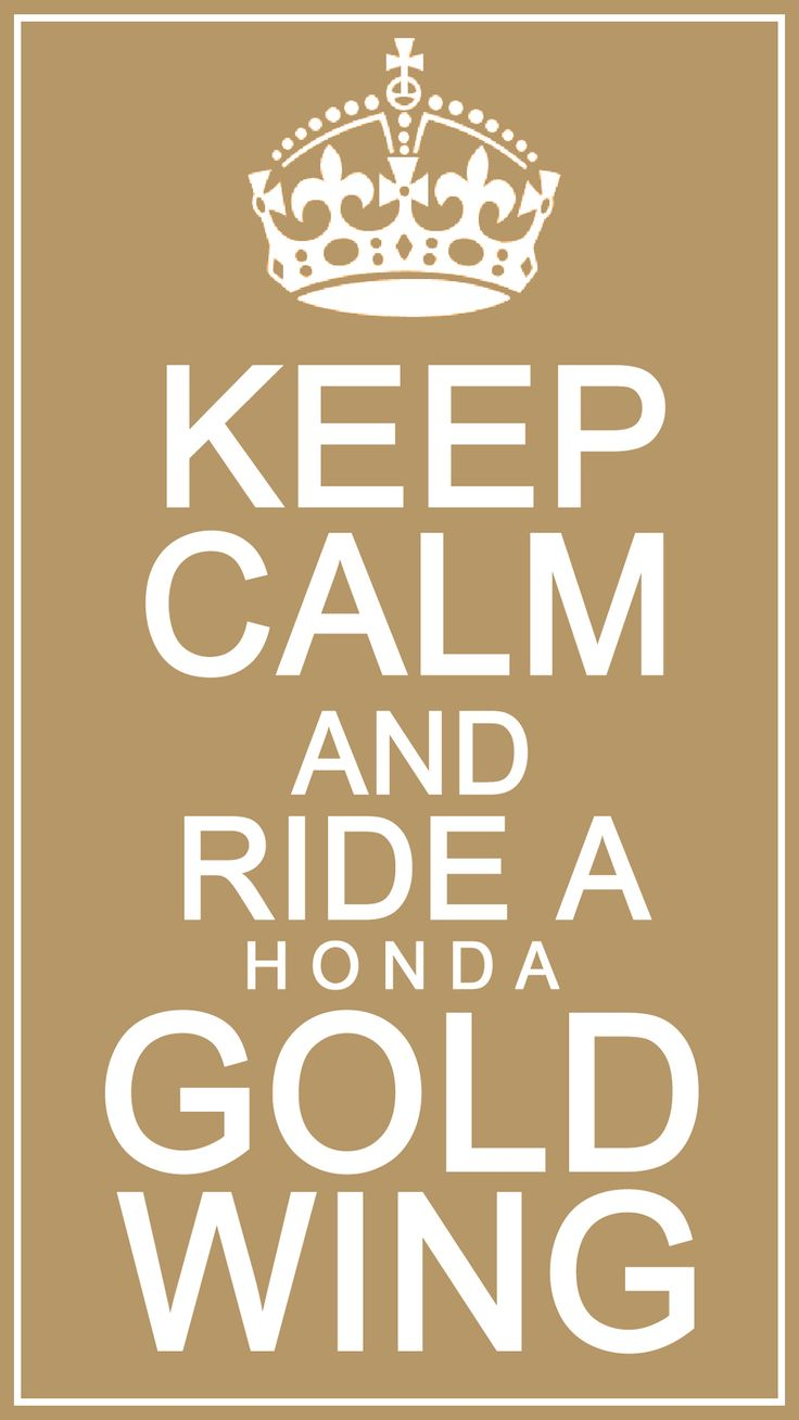 keep calm and ride a goldwing