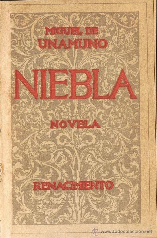 MIGUEL DE UNAMUNO. NIEBLA (NIVOLA) Editorial Renacimiento. 1914. primera edición (Libros antiguos).