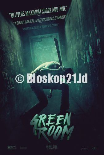 watch movie Green Room (2015) online - http://bioskop21.id/film/green-room-2015