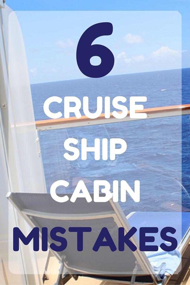6 Cruise Ship Cabin Mistakes