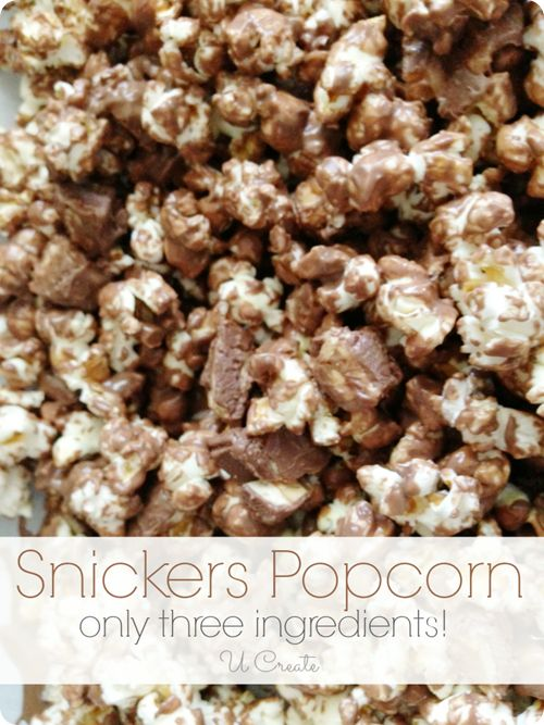 Snickers Popcorn Recipe - only 3 ingredients! u-createcrafts.com