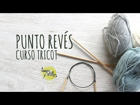 Free Knitting Lessons | Lanas y Ovillos