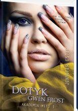 Okładka książki Dotyk Gwen Frost