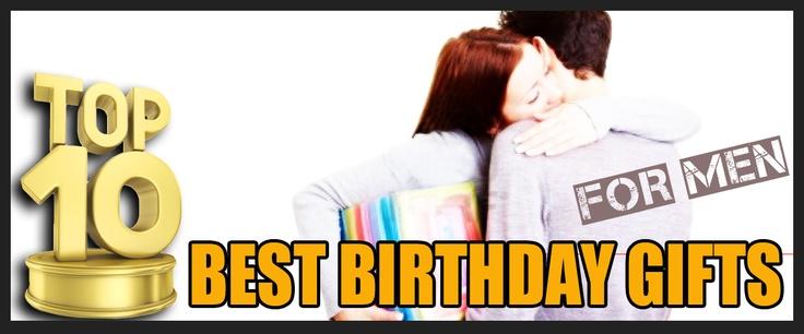 Top 10 Best Birthday Gifts for Men #birthday #gifts #men