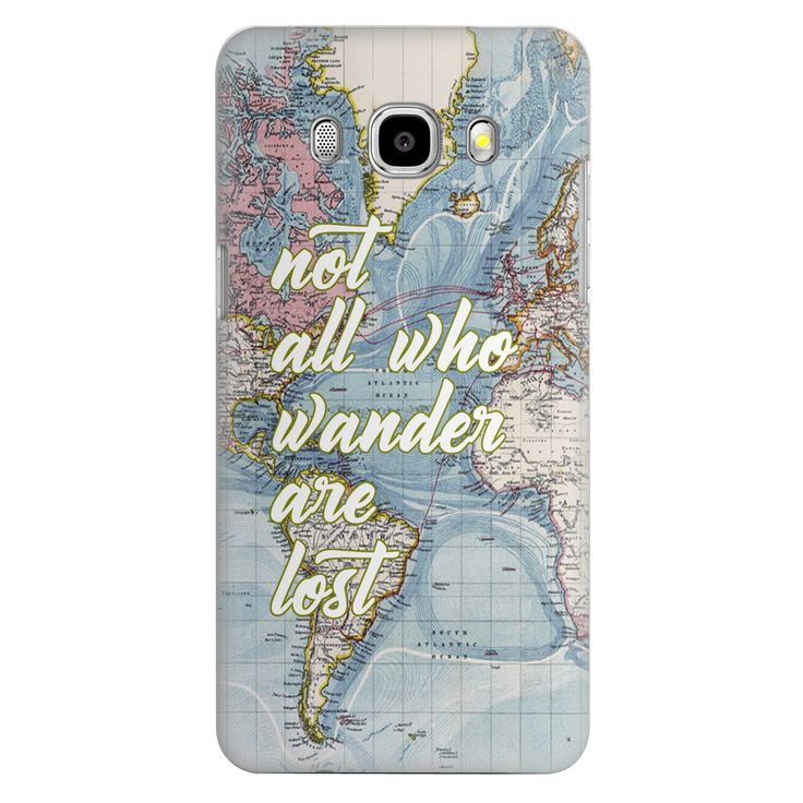 Wanderlust Samsung Galaxy J5 Case Samsung Galaxy S6 S5 S4 S3 J5 A3 A5 A7 Note 3/4 S3 mini S4 mini S5 mini Not All Who Wander Are Lost J3 by CaseLoco on Etsy