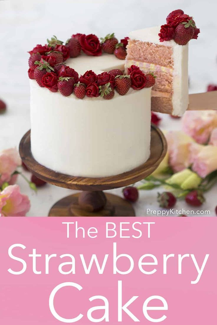 This Moist And Fluffy Strawberry Cake From Preppy Kitchen