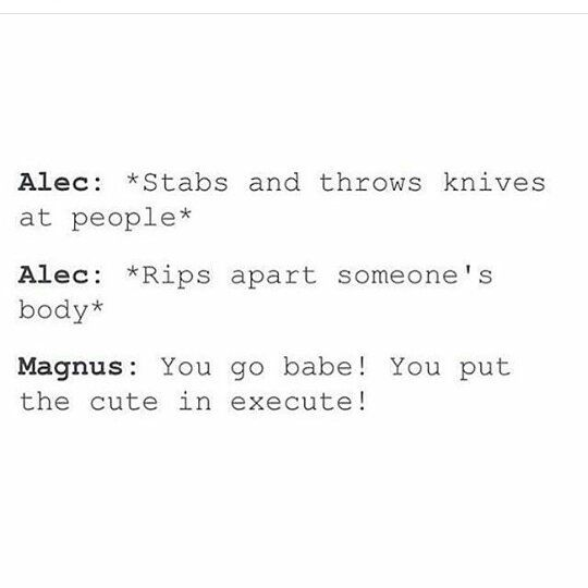 Saw this same thing but with Percy and Annabeth. Love it with TMI characters too! << I imagine it would also go well with Will and Nico. Either way, I love it ❤