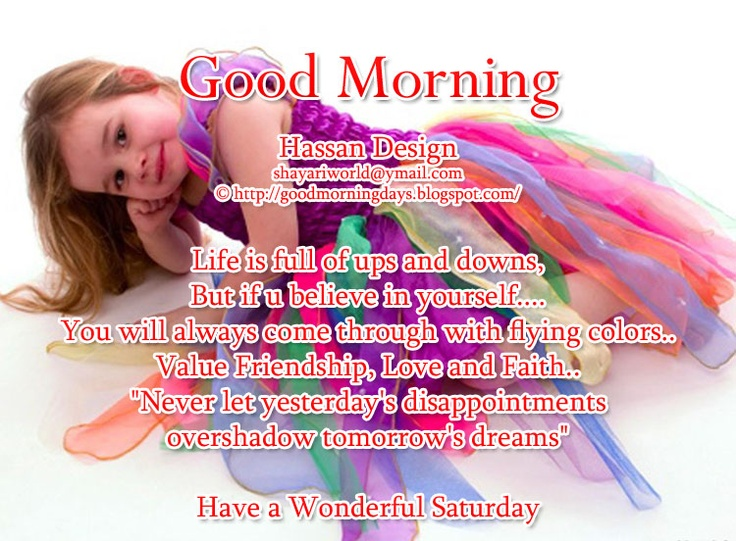 Good Morning Saturday Inspiration : Beautiful saturday sayings with pictures self improving