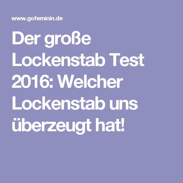 Der große Lockenstab Test 2016: Welcher Lockenstab uns überzeugt hat!